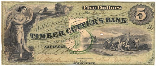 Georgia Obsolete Currency - $5 1859 Timber Cutter's Bank ...